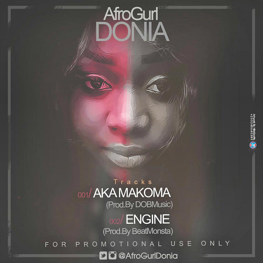 Afrogurl Donia : Akam Makoma & Engine