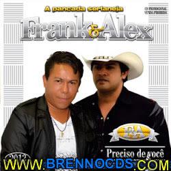 Frank e Alex - Preciso de Você 2013