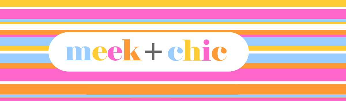 Meek + Chic