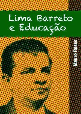 Lima Barreto e Educação