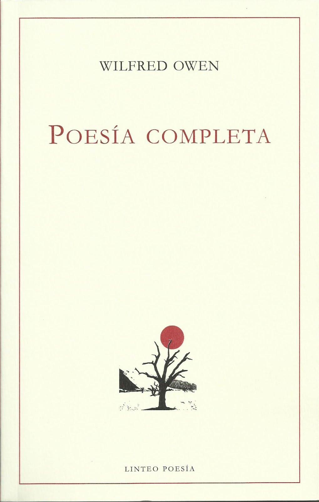 Wilfred Owen: Poesía Completa (Traducción)