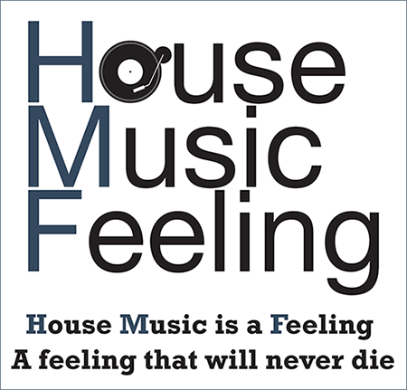 House Music Feeling