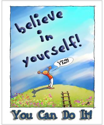 Con có thể làm được, hãy tin tưởng vào chính mình!