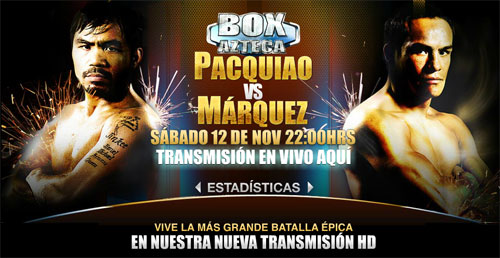 Juan Manuel Marquez vs Manny Pacquiao 3 TV Azteca 7 Mexico