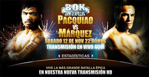 Juan Manuel Marquez vs Manny Pacquiao 3 TV Azteca 7 Mexico