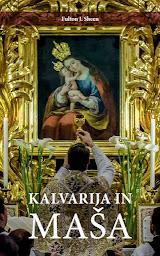 Knjigi Kalvarija in maša in Corpus Christi - brezplačno!