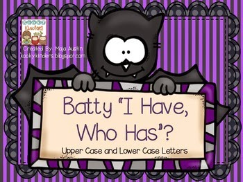 http://www.teacherspayteachers.com/Product/Batty-I-Have-Who-Has-Uppercase-and-Lowercase-Letters-1449059