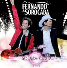 Download Cd Fernando e Sorocaba Bola De Cristal (2011)