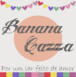 Banana Cazza