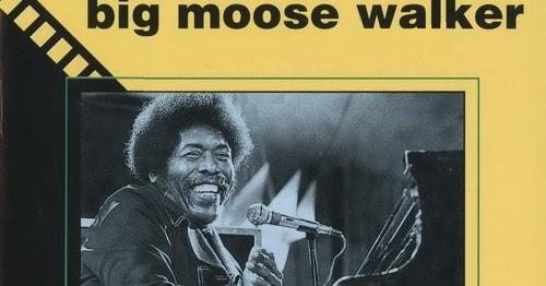 Johnny Big Moose Walker Rambling Woman