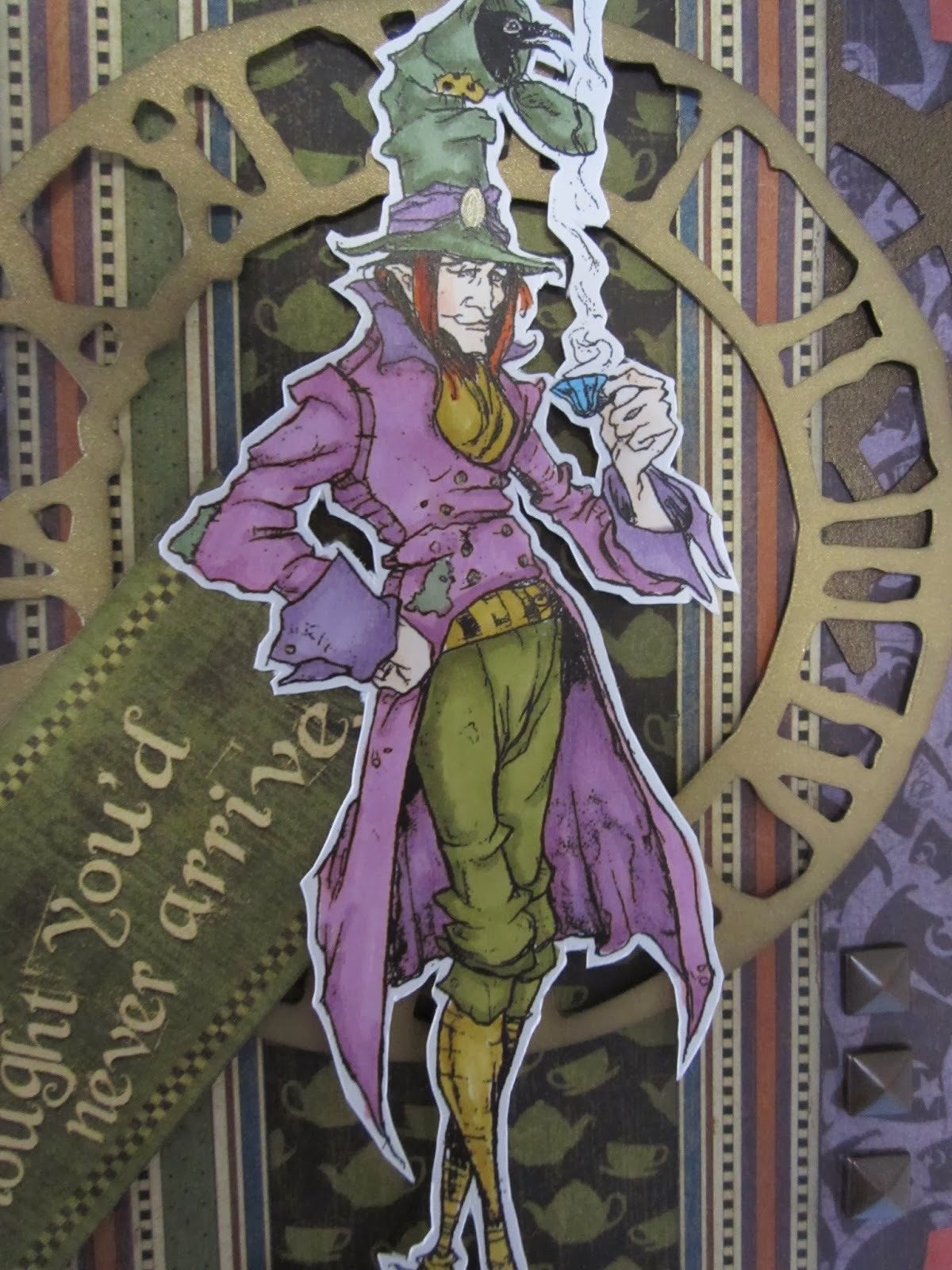 The Hatter Is Colored With Copics And Fussy Cut Popped Atop My Fave Clock Die From Tim Holtz Isnt He A Dapper Gent Dps Are All Last Years