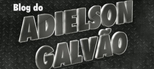 BLOG DO ADILSON GALVÃO