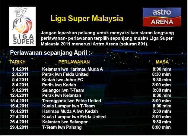 Jadual Perlawanan Liga Super April 2011: Live Astro Arena