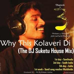 Suketu Mix Mp3 Song Download,Why This Is Kolaveri Di Dj Song Download