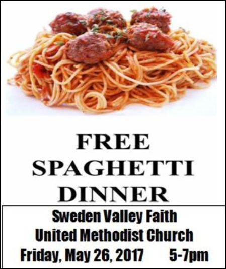 5-26 Free Spaghetti Dinner, Sweden Valley