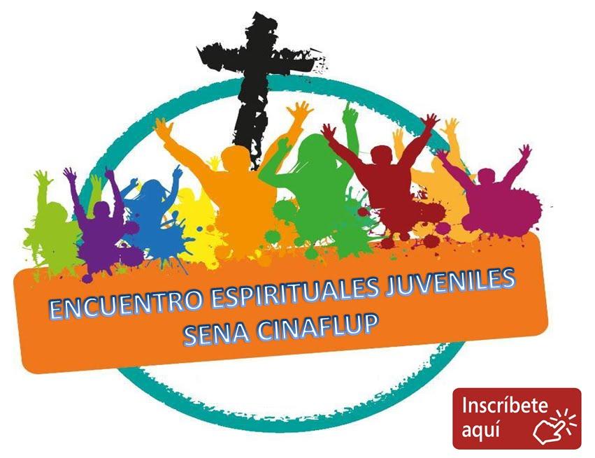 ENCUENTROS ESPIRITUALES JUVENILES CINAFLUP
