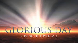 Casting Crowns - Glorious Day (Living He Loved Me)