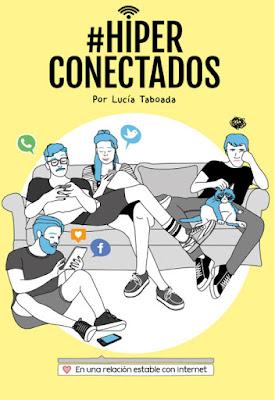 LIBRO - #Hiperconectados En una relación estable con Internet Lucía Taboada & Ester Córcoles (Zenith - 24 Noviembre 2015) COMIC - ILUSTRACIONES - HUMOR Edición papel & ebook kindle | Comprar en Amazon España