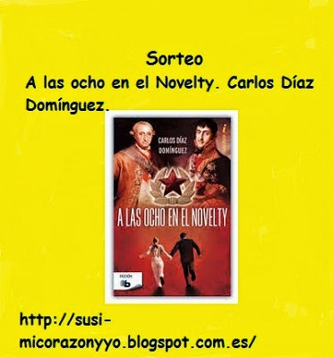 http://susi-micorazonyyo.blogspot.com.es/2014/09/sorteo-las-ocho-en-el-novelty-carlos.html