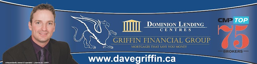 David Griffin Broker/Owner Dominion Lending Centres Griffin Financial Group