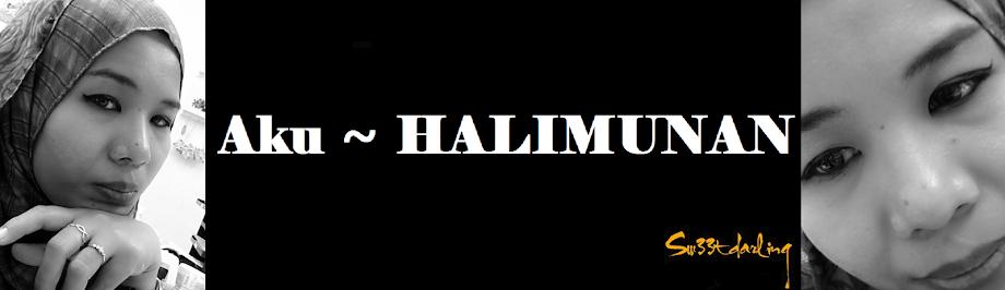 Aku ~ HALIMUNAN