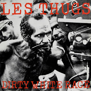 LES THUGS - dirty white race EP (1988)