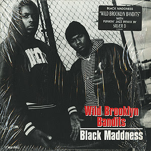 "Black Madness – Wild Brooklyn Bandits (1993) (12"") (320 kbps)"