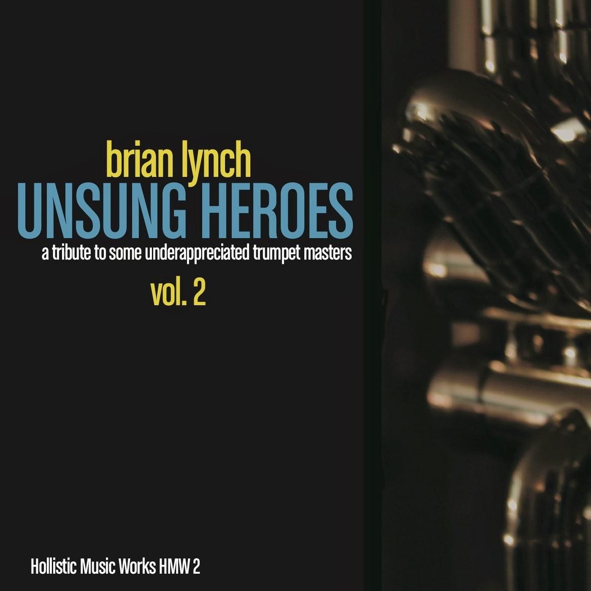 BRIAN LYNCH:  UNSUNG HEROES 2