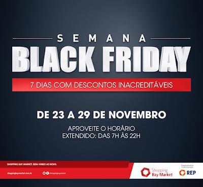 Até o dia 29 de novembro, o Shopping Bay Market promove ação de liquidação   Semana Black Friday . A promoção tem como objetivo aquecer as vendas e  atrair os ... 92f58007d9