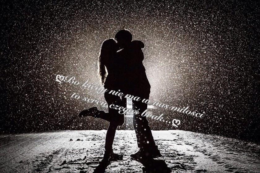Bo kiedy nie ma w nas miłości,to sercu czegoś brak...