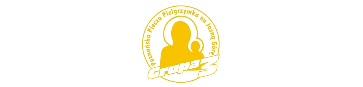 Grupa 3 Poznańskiej Pieszej Pielgrzymki na Jasną Górę
