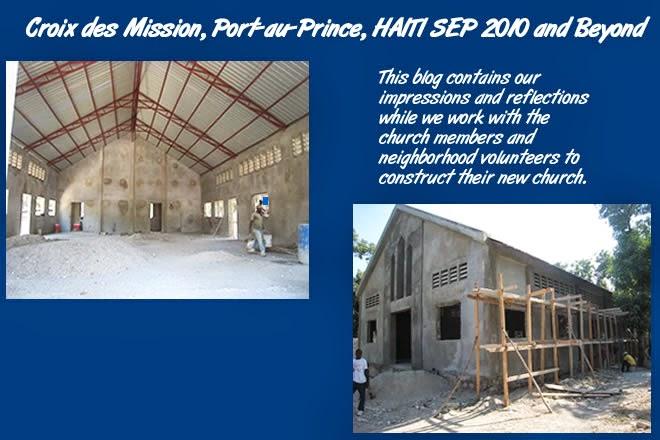 Croix des Mission, Port-au-Prince, HAITI SEP 2010 and Beyond