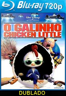 Assistir O Galinho Chicken Little 2007 BD Dublado Online
