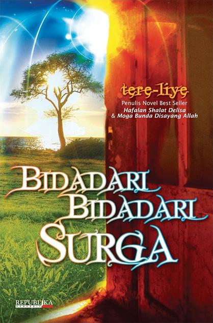 Sinopsis Novel Bidadari Bidadari Surga karangan Tere-Liye