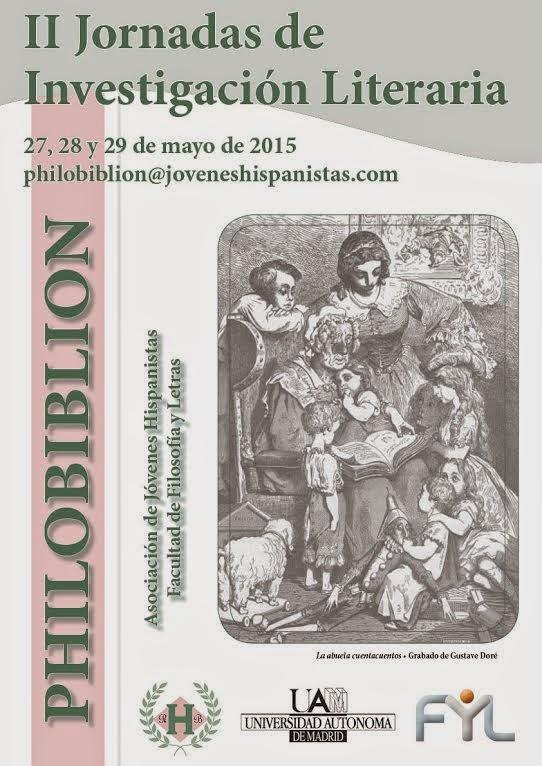 II Jornadas de Investigación Literaria philobiblion- Universidad Autónoma de Madrid