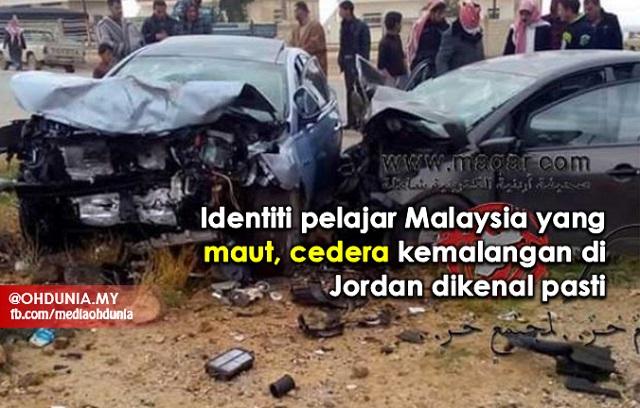 Identiti Pelajar Malaysia Maut, Cedera Kemalangan di Jordan Dikenal Pasti