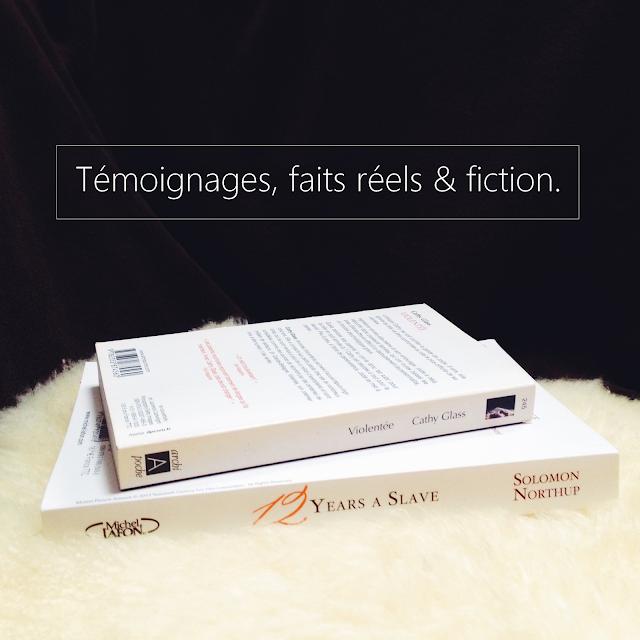 témoignages faits réels fiction