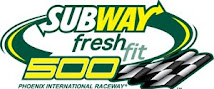 Race 2: Subway Fresh Fit 500K @ Phoenix
