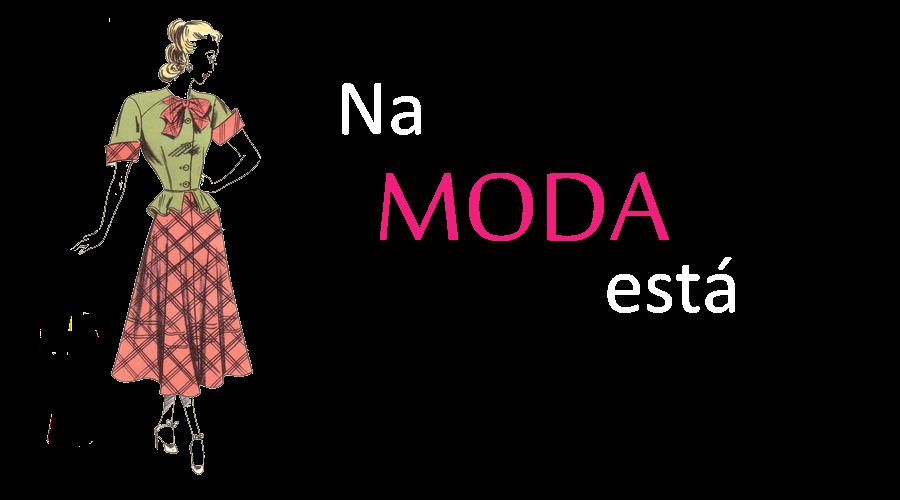 Tá na moda