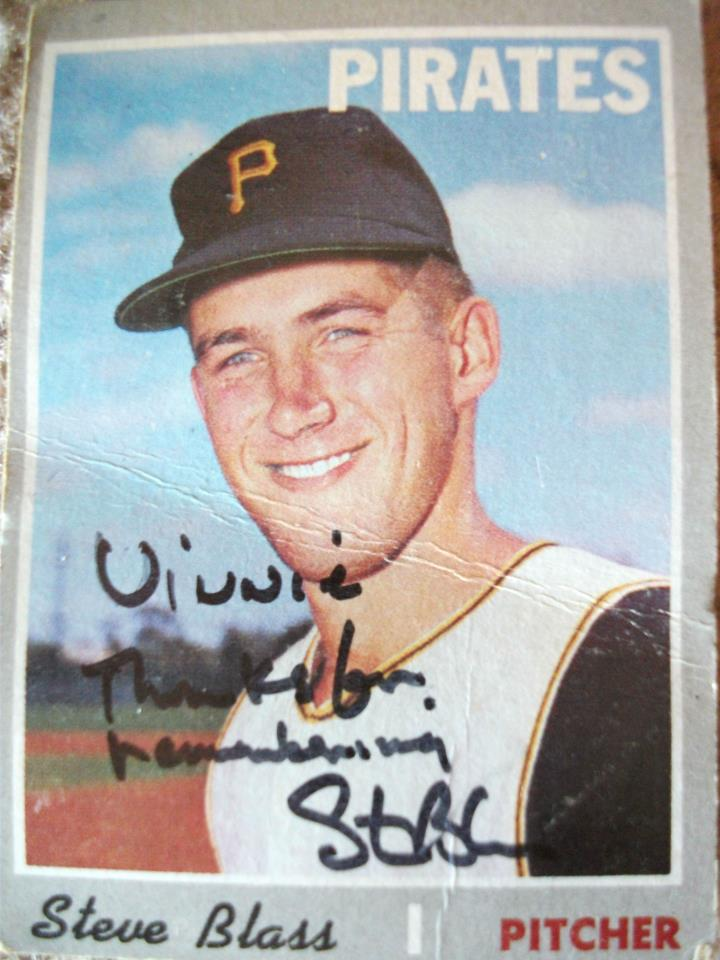 1970 Steve Blass card autographed to me June 2012 :O)