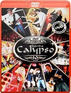 Banda Calypso 10 anos Ao vivo