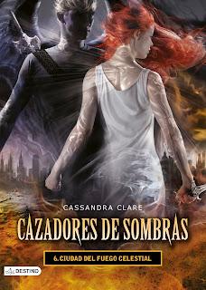 Reseña: 'Cazadores de Sombras: Ciudad del Fuego Celestial', Cassandra Clare