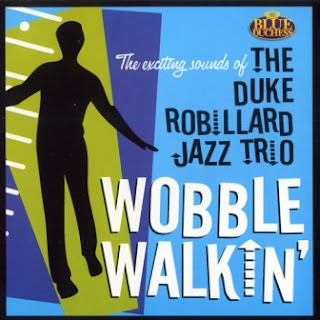 The Duke Robillard Jazz Trio - Wobble Walkin\' 2012