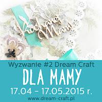 Kartkę zgłaszam na wyzwanie w My Dream Craft