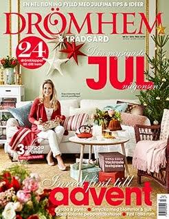 Mitt hem är med i Drömhem & Trädgård nr 13, 2013.