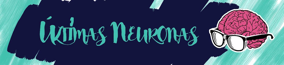 Últimas Neuronas