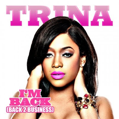 Trina - I'm Back (Back 2 Business)