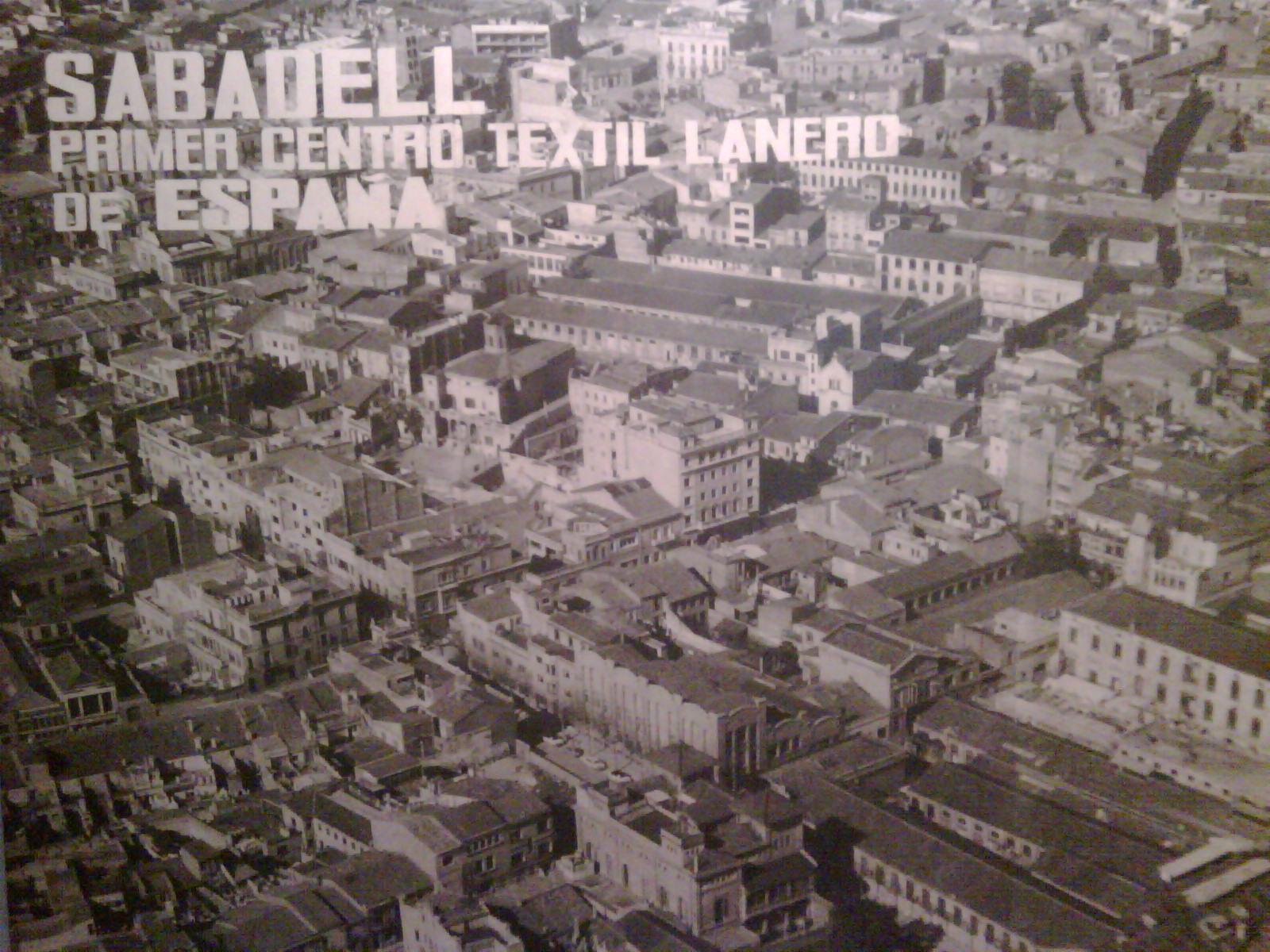 La exposici n made in sabadell una mirada al que fue el - Centro de sabadell ...