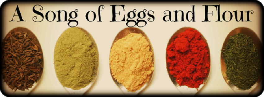 A Song of Eggs and Flour