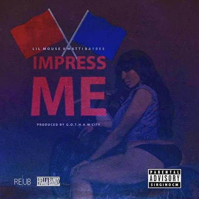 Lil Mouse - Impress Me (Feat. Matti Baybee)